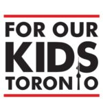 For Our Kids Toronto
